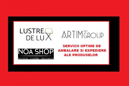 Serviciile de Livrare www.artimgroup.ro - www.lustredelux.com - www.noashop.ro